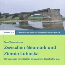 Almanach Terra Transoderana. Between Neumark and Ziemia Lubuska