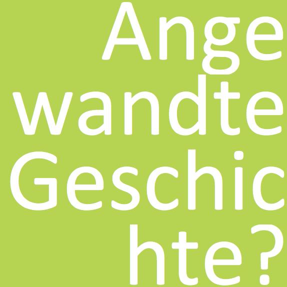 Diskussion Angewandte Geschichte: Ein neuer Ansatz?