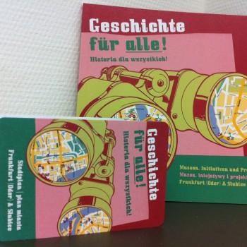 """Die 1. Auflage von Faltplan und Broschüre """"Geschichte für alle!"""" war innerhalb weniger Wochen vergriffen."""