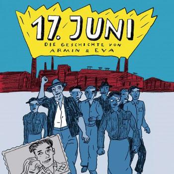 Der 17. Juni 1953. Die Geschichte des Volksaufstands als eComic