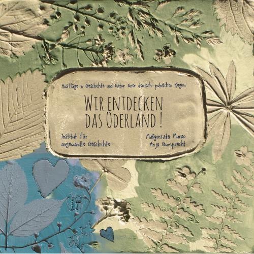Kinderreisebuch: Wir entdecken das Oderland!